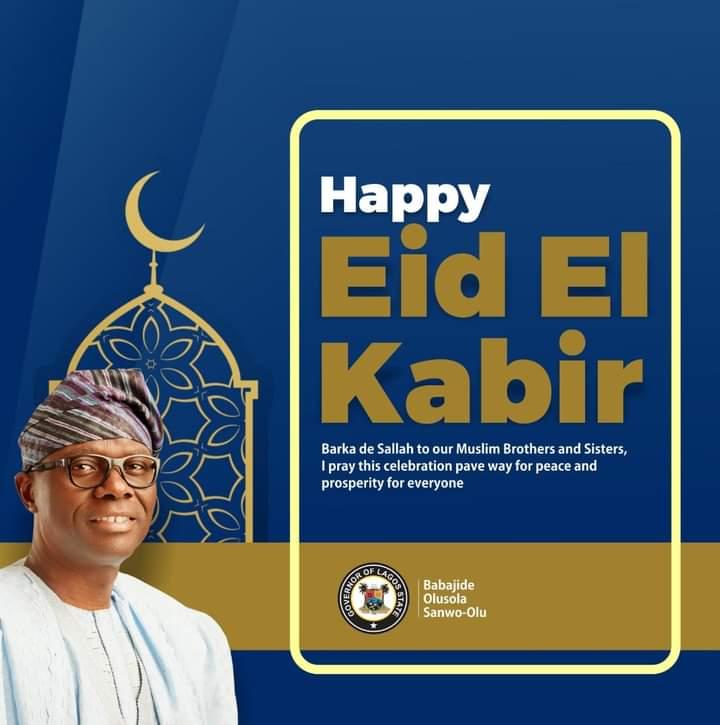 Eid-el-Kabir: Sanwo-Olu congratulates Muslims, urges residents to celebrate with caution
